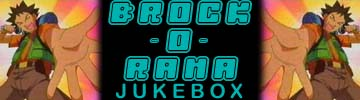 Brock-O-Rama Jukebox